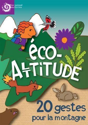 Eco-altitude : dépliant d'information Eco-altitude : Les bonnes attitudes  © Parc national des Ecrins