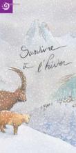 """Exposition """"Survivre à l'hiver"""" - Parc national des Ecrins"""