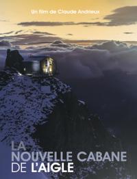 Film 2014 - Nouveau refuge de l'Aigle -Claude Andrieux
